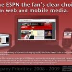 ESPN 2008: Web &  Mobile Priority